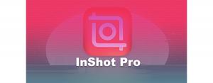 Begini Cara Download Inshot Pro Mod Apk Terbaru 2021.