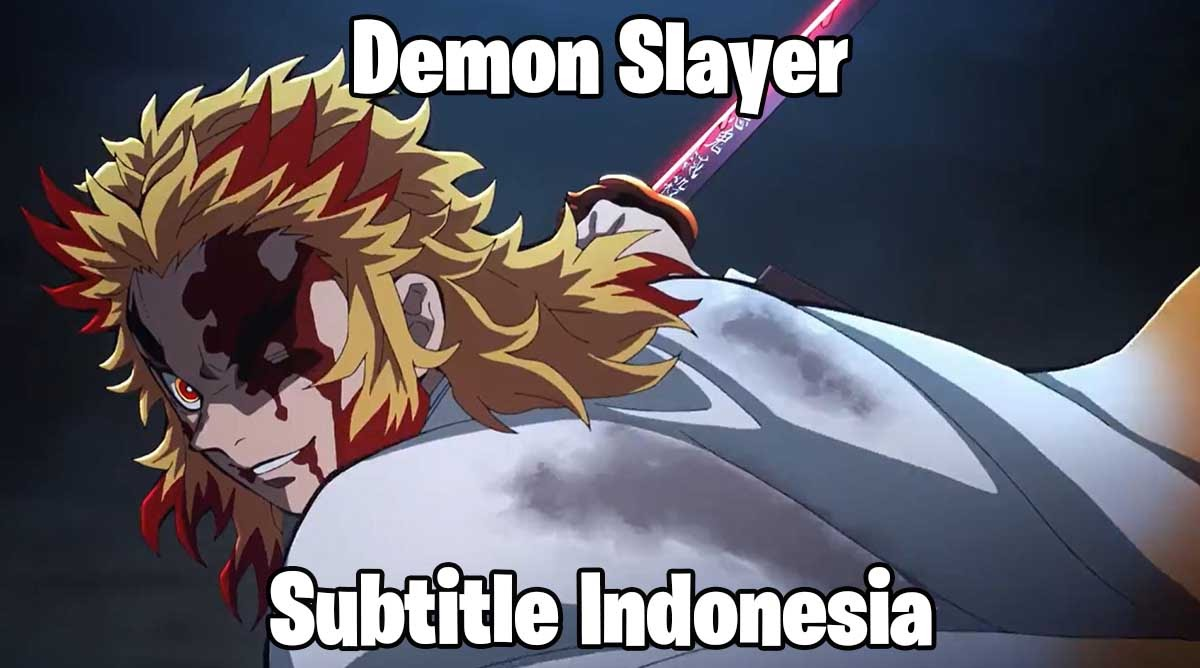 Demon Slayer Movie Subtitle Indonesia Download